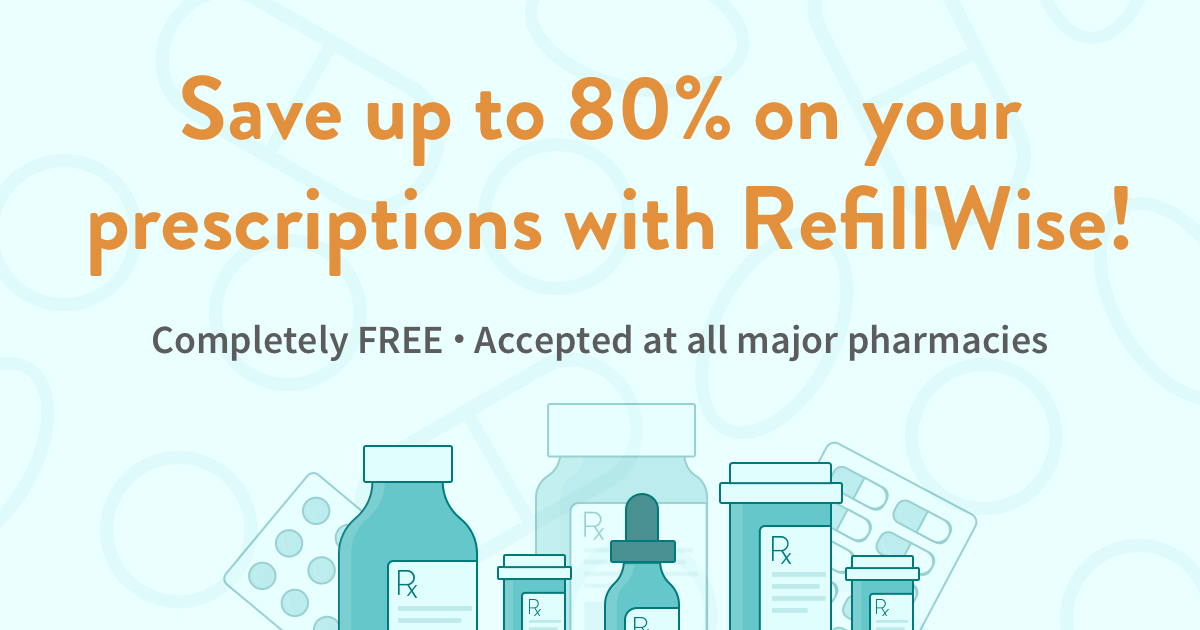 Get a FREE prescription discount card - RefillWise